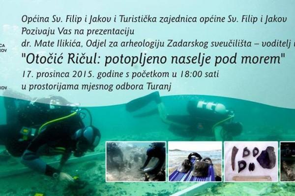 """NAJAVA: Prezentacija i predavanje prof. M. Ilkića """"Otočić Ričul: Potopljeno naselje pod morem""""."""